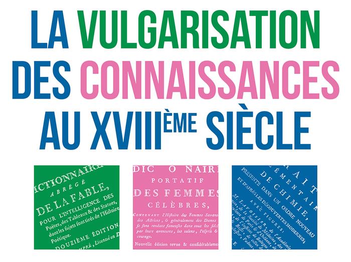 Journées du patrimoine 2020 - Exposition : la vulgarisation des connaissances au XVIIIe s.