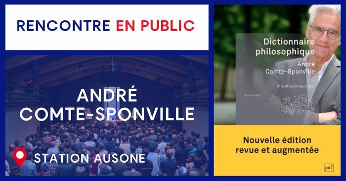 Rencontre avec André Comte-Sponville