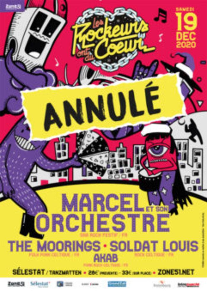 [ANNULE] <strike>Marcel et Son Orchestre + Soldat Louis + The Moorings + Akab</strike>