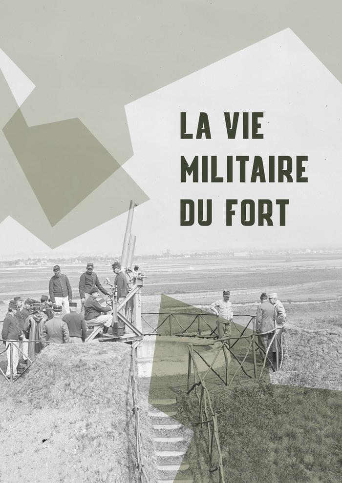 Journées du patrimoine 2020 - Sur les traces de l'histoire militaire du fort