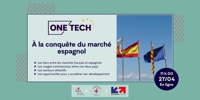 One Tech Europe : À la conquête du marché espagnol