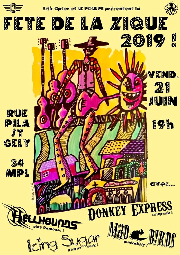 Fête de la musique 2019 - Icing Sugar / Hellhounds /  Donkey Express / Mad Birds / Le poulpe