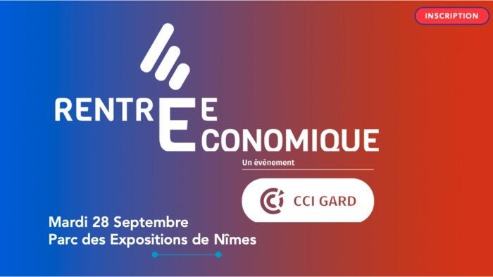 Rentrée économique CCI Gard