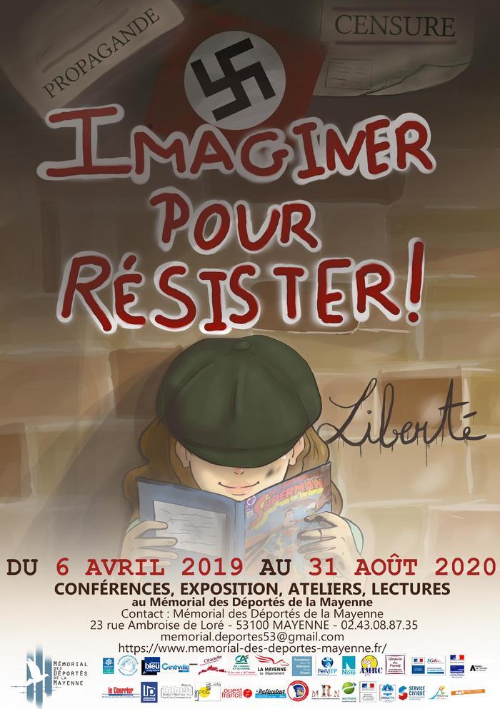 Journées du patrimoine 2019 - Exposition temporaire Imaginer pour résister au Mémorial des Déportés de la Mayenne