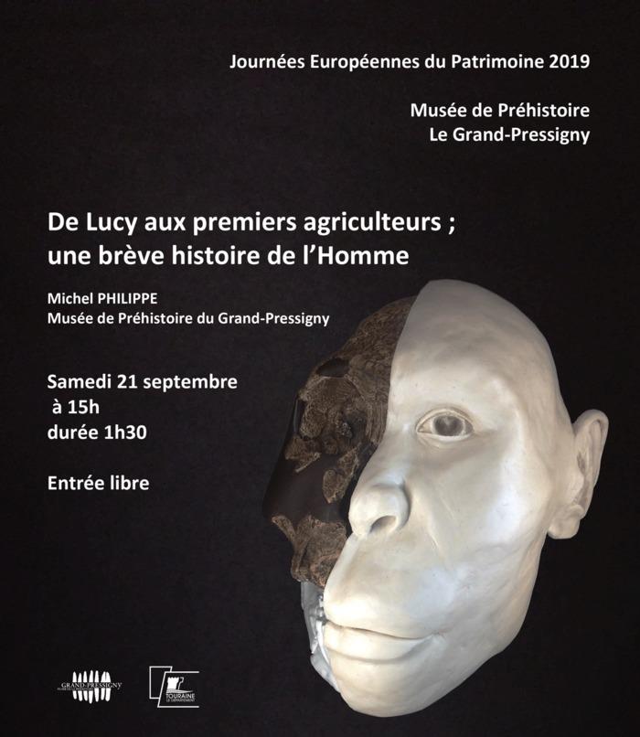Journées du patrimoine 2019 - « De Lucy aux premiers agriculteurs ; une brève histoire de l'Homme » par Michel Philippe, Musée de Préhistoire, Grand-Pressigny