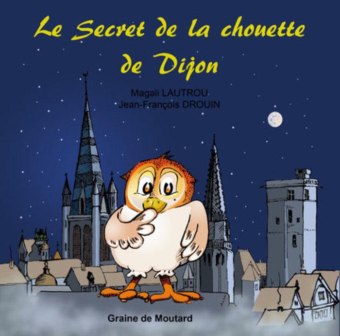 Journées du patrimoine 2019 - Le secret de la chouette de Dijon