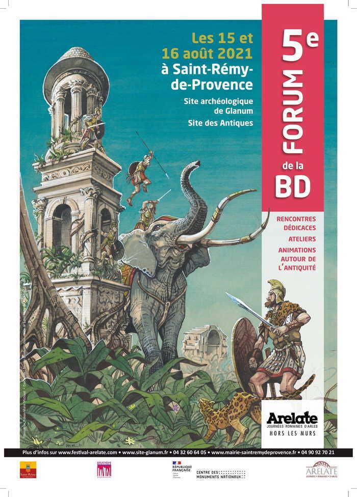 Le « Forum de la BD » met en avant l'Antiquité sous l'angle de la bande dessinée. Il fait partie de la programmation « Hors les murs » du festival « Arelate, journées romaines d'Arles ».