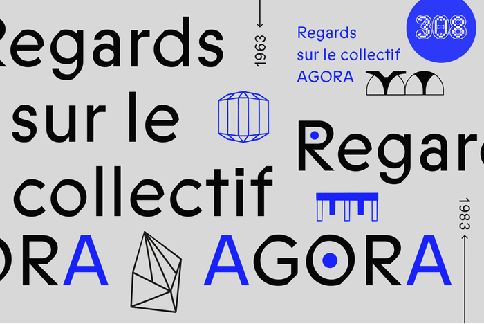 Regards sur le collectif Agora 1963-1983