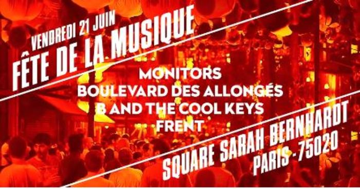 Fête de la musique 2019 - Monitors + Boulevard Des Allongés + B and the Cool Keys + Fren