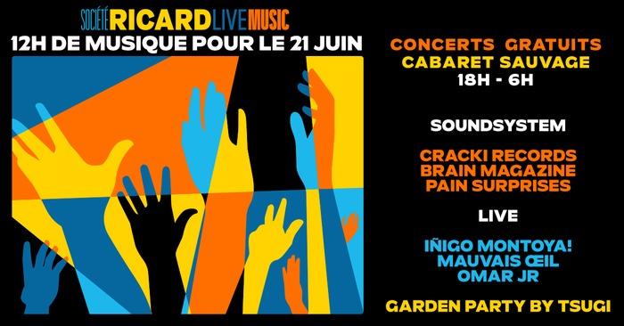 Fête de la musique 2019 - Cracki Record / Brain Magazine / Pain Surprises / Iñigo Montoya ! / Omar JR / Mauvais OEil
