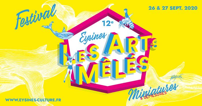 ANNULÉ // Les Arts Mêlés – 12e édition