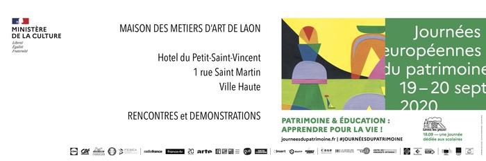 Journées du patrimoine 2020 - Rencontres et Démonstrations à la Maison des Métiers d'Art - 2MA - Laon