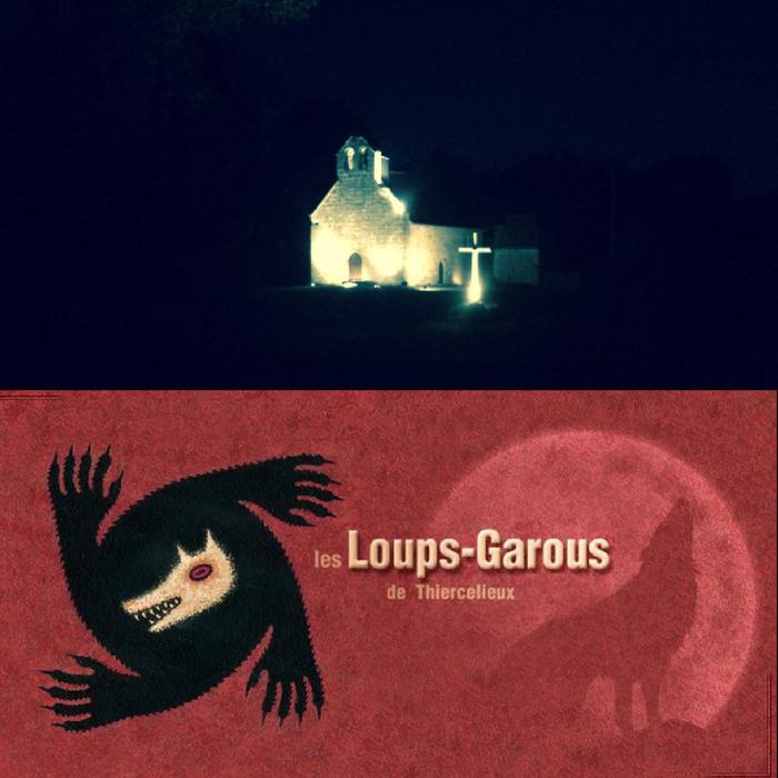 Journées du patrimoine 2019 - Partie géante nocturne : Les Loups Garous de Thiercelieux