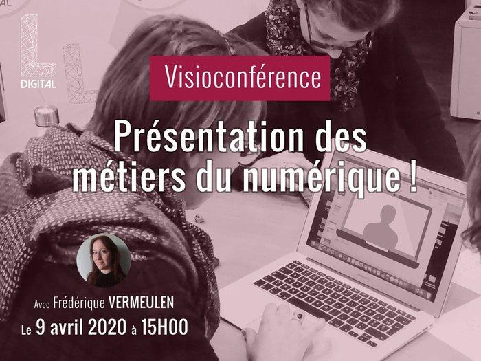 Visioconférence / Les métiers du numérique !