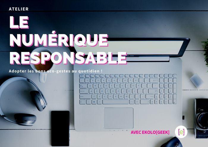 Le numérique responsable avec Ekolo'Geek