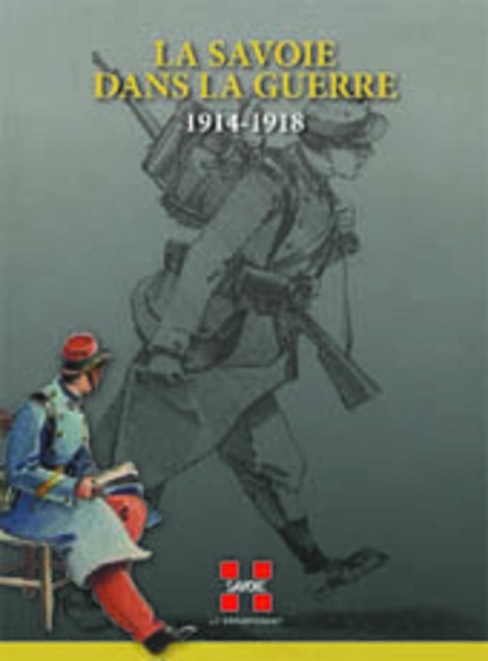 Journées du patrimoine 2019 - Exposition temporaire « La Savoie dans la guerre, 1914-1918 »