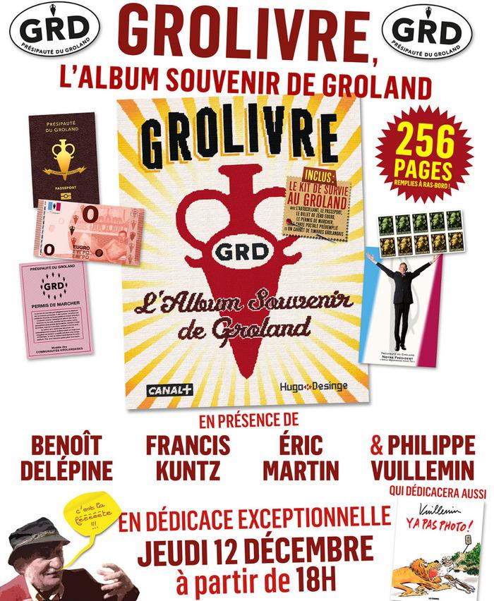 Dédicace de Benoît delépine, Francis Kuntz, Philippe Vuillemin et Eric Martin