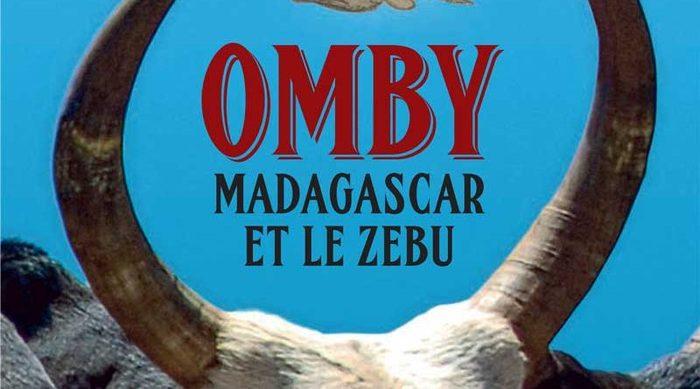 Omby ou Barea désignent « zébu » en malgache. Animal emblématique et mythique, il est partout à Madagascar : dans la tradition, dans la culture et dans la vie quotidienne.