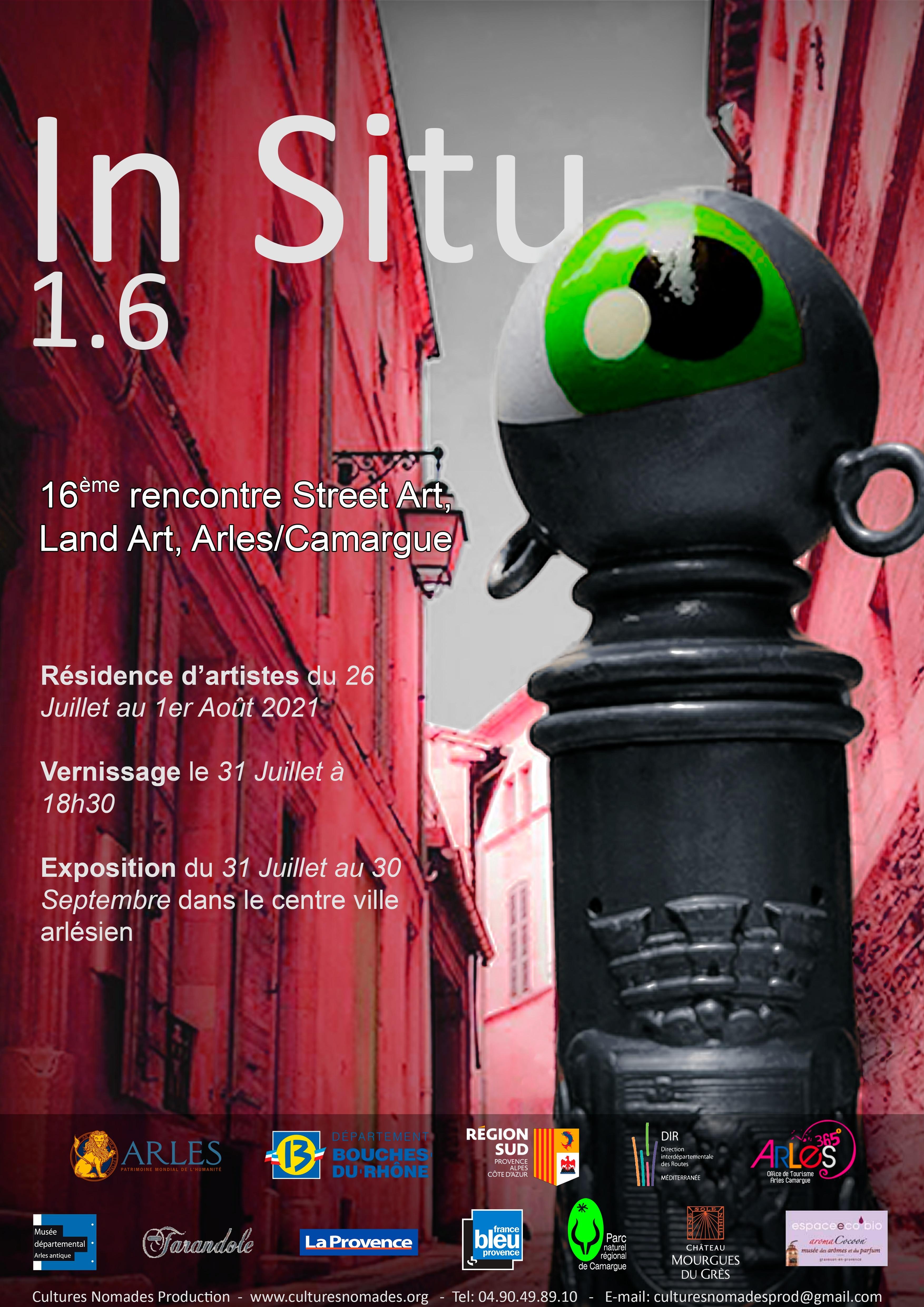 Réunissant des artistes de Street art et de Land Art, « In Situ1.6 » accueillera de multiples installations et créations artistiques qui seront présentées dans lieux publics arlésiens et camarguais.