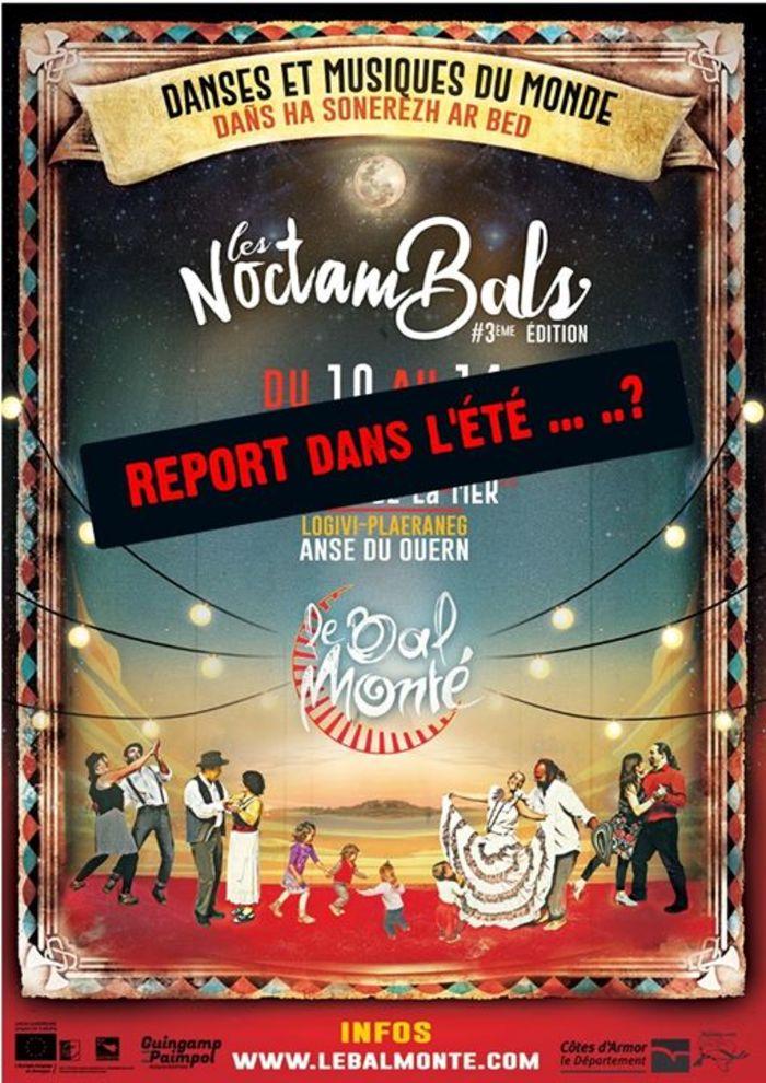 [ANNULE]  <strike>Les NoctamBals</strike>