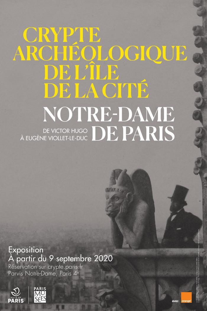 Journées du patrimoine 2020 - Notre-Dame de Paris, de Victor Hugo à Eugène Viollet-Le-Duc - COMPLET