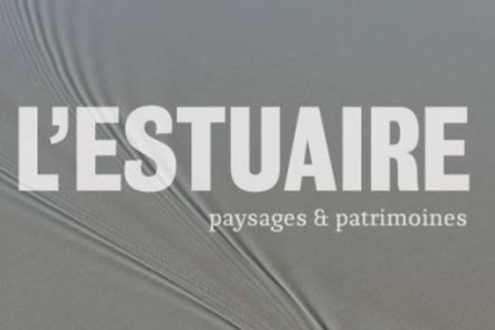 Journées du patrimoine 2019 - Exposition : L'estuaire de la Gironde