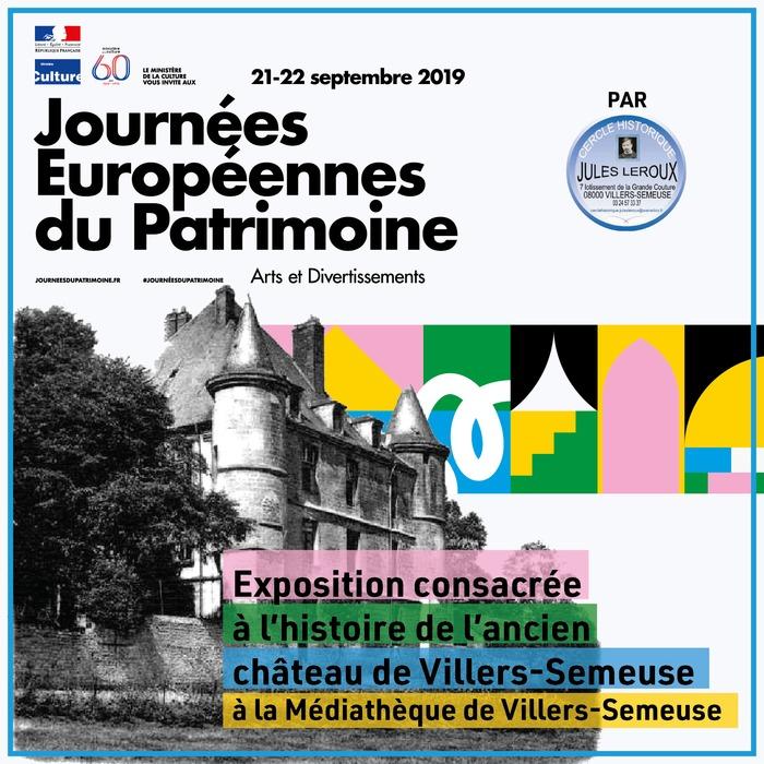 Journées du patrimoine 2019 - Exposition consacrée à l'histoire de l'ancien château de Villers-Semeuse