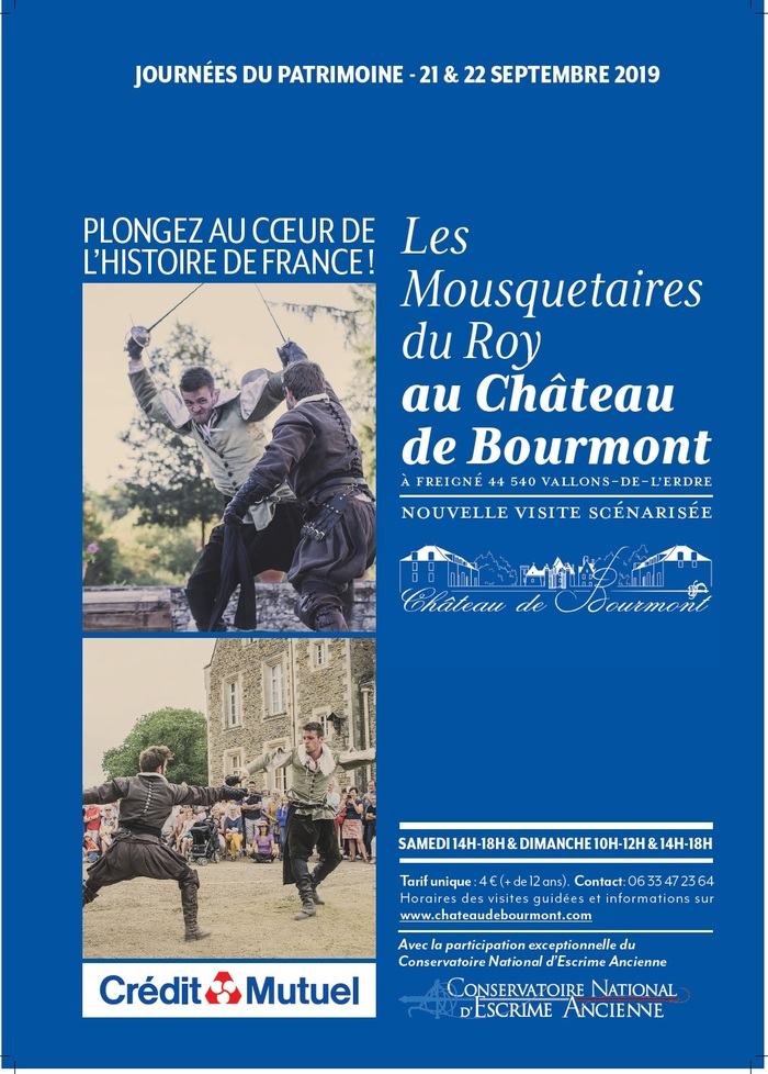 Journées du patrimoine 2019 - Plongez au coeur de l'Histoire de France! Les Mousquetaires du Roy au château de Bourmont