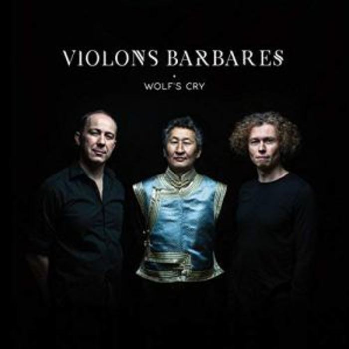 Violons Barbares - Wolf's cry