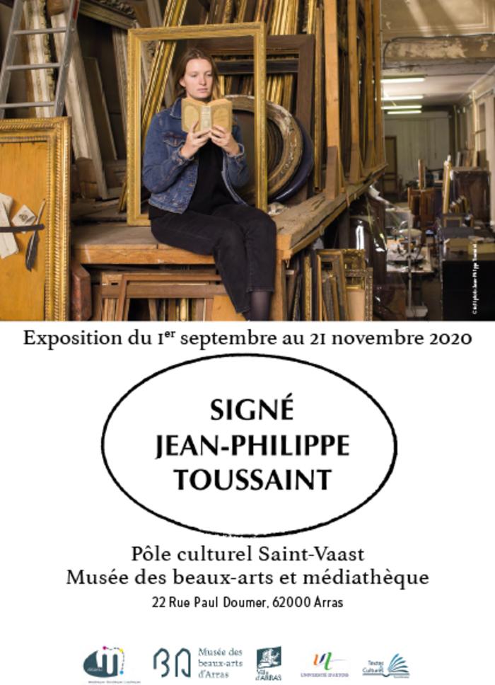 Journées du patrimoine 2020 - Visite libre - Exposition Signé Jean-Philippe Toussaint