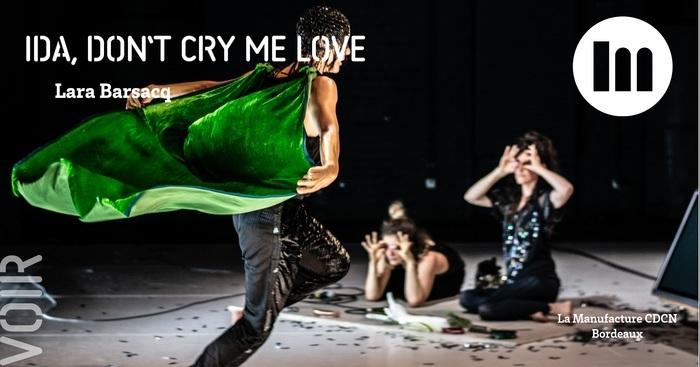 Ida, don't cry me love – Lara Barsacq