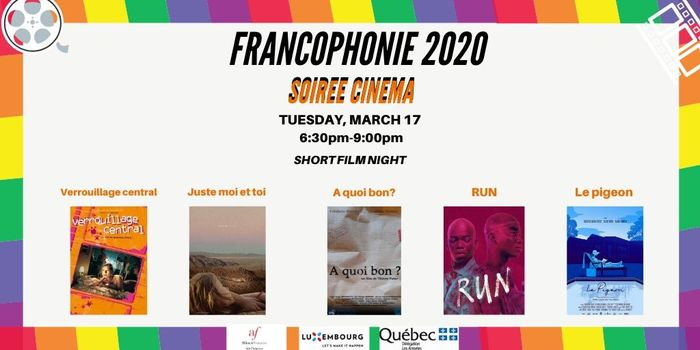 French Language Short Film Night in San Francisco — Tuesday, March 17th, 2019 Célébrons la Francophonie 2019 à San Francisco!