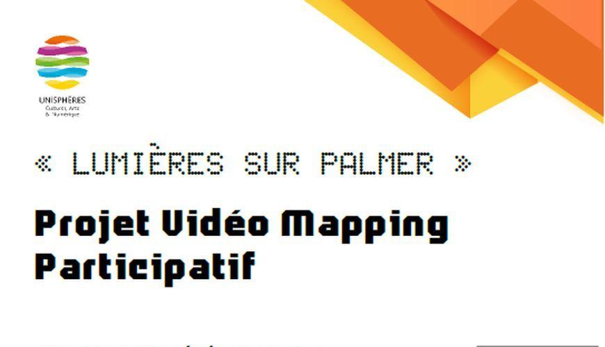 Atelier « Vidéo Mapping Participatif, Lumières sur Palmer »