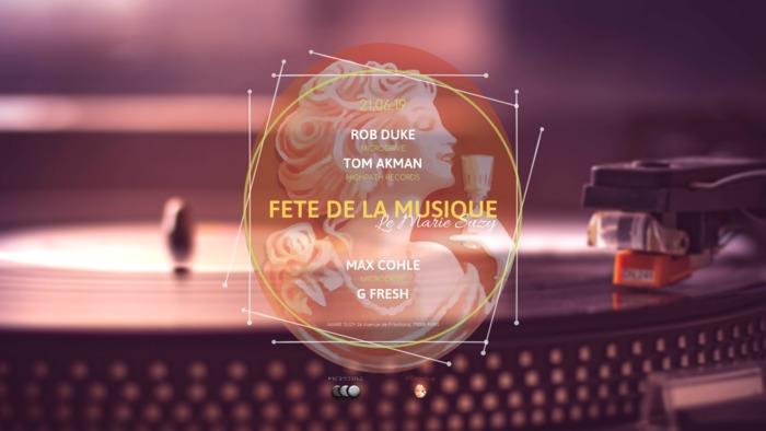 Fête de la musique 2019 - Le Marie Suzy I Rob Duke, Tom Akman, Max Cohle & G Fresh
