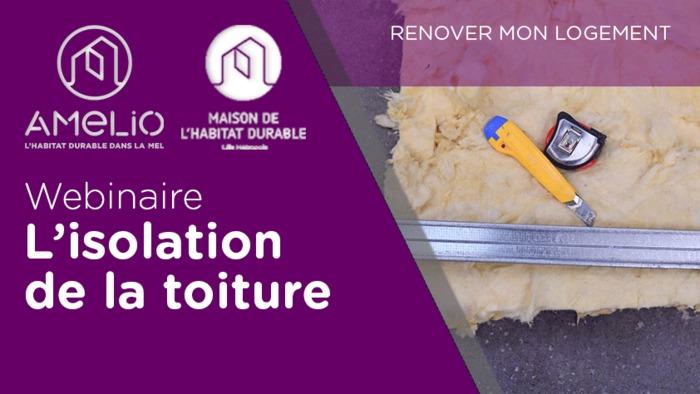 Webinaire : L'isolation de la toiture