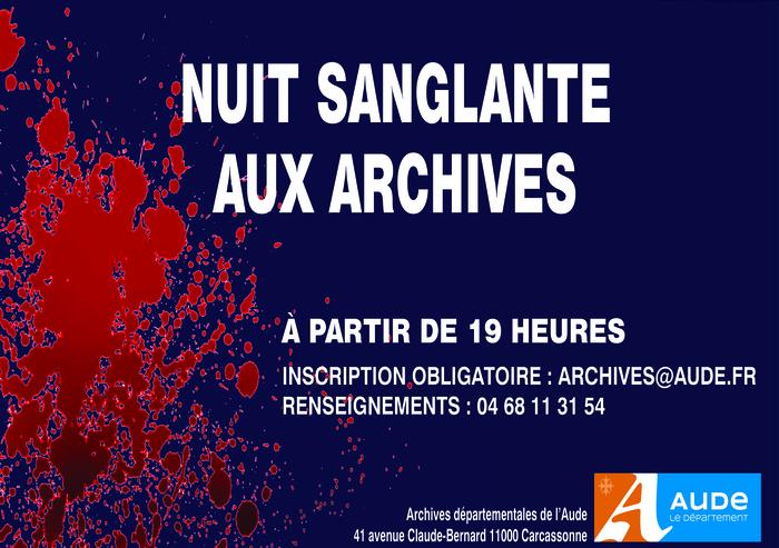 Nuit des musées 2019 -Nuit sanglante aux Archives