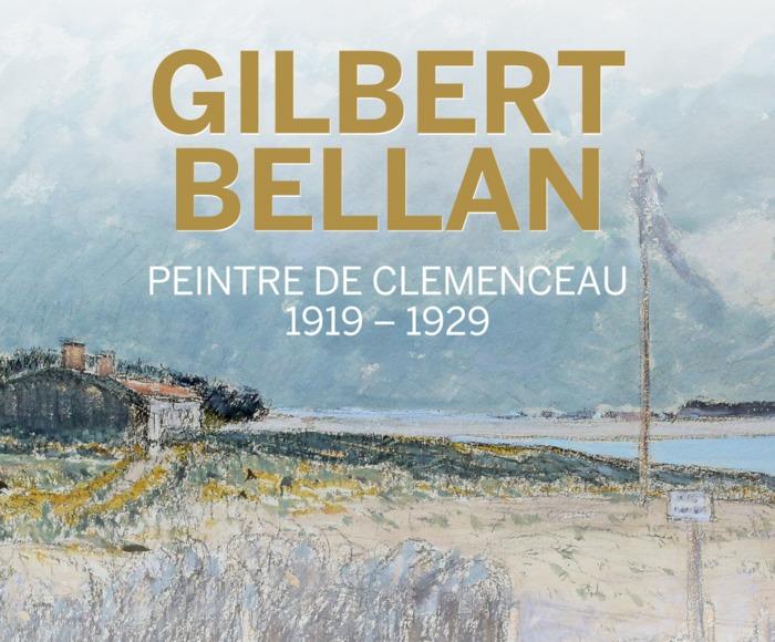 Journées du patrimoine 2019 - Exposition-focus : Gilbert Bellan, peintre de Clemenceau (1919-1929)