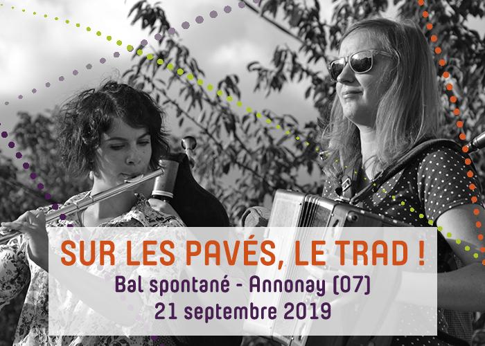 Journées du patrimoine 2019 - Sur les pavés, le trad ! - Bal spontané