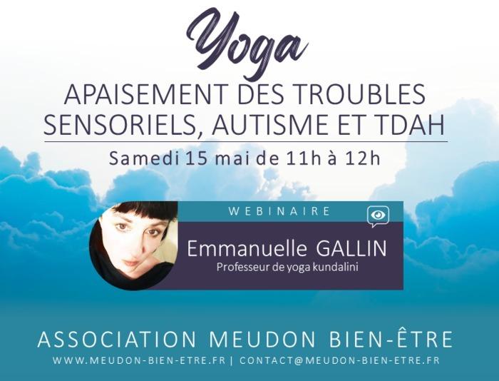 Comment le yoga peut apaiser les troubles sensoriels chez les personnes avec troubles autistiques ou TDAH