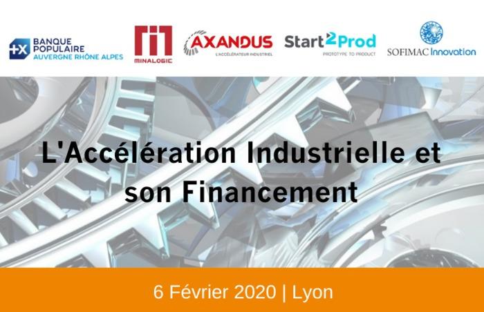 L'Accélération Industrielle et son Financement