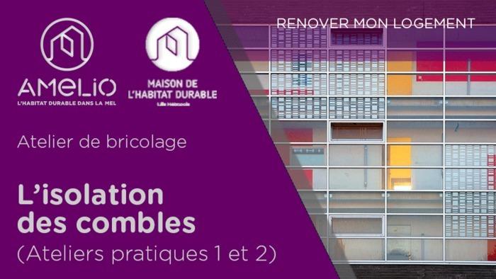 Annulé | Isolation des combles module (ateliers pratiques 1 & 2)