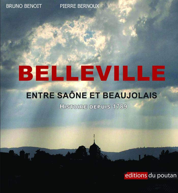 Journées du patrimoine 2019 - Présentation du livre « Belleville, entre Saône et Beaujolais Histoire depuis 1789 »