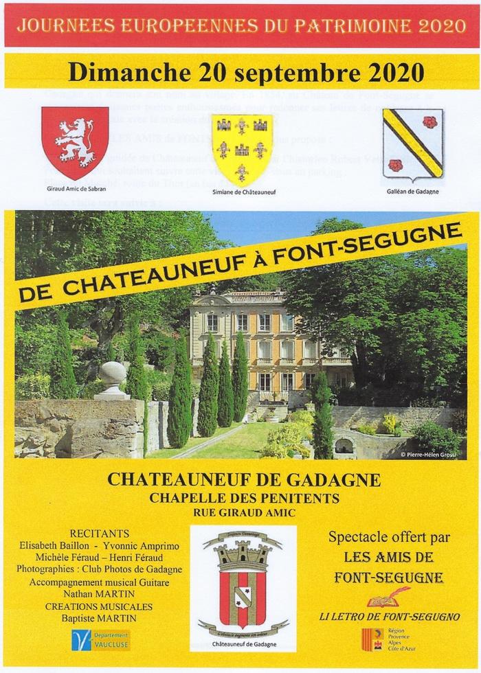 Journées du patrimoine 2020 - Visite guidée et spectacle historique De Châteauneuf à Font-Ségugne