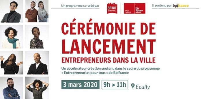 Lancement Entrepreneurs dans la Ville 2020- LYON