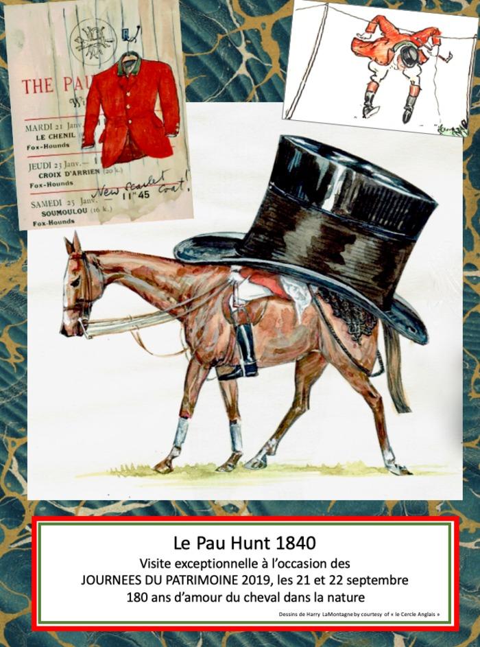 Journées du patrimoine 2019 - Le Pau Hunt 1840