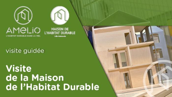 Visite de la Maison de l'Habitat Durable