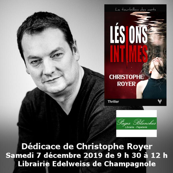 Dédicace Christophe Royer Librairie Edelweiss Champagnole 7 décembre