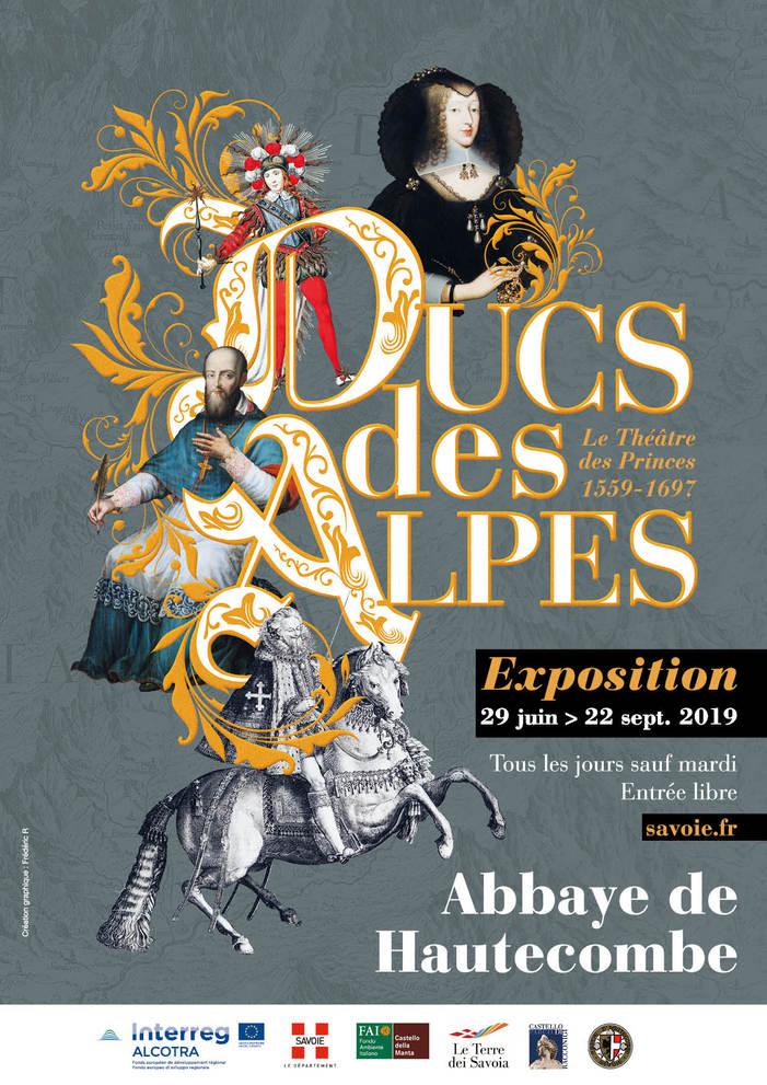 Journées du patrimoine 2019 - « Ducs des Alpes : le théâtre des princes - 1559-1697 »