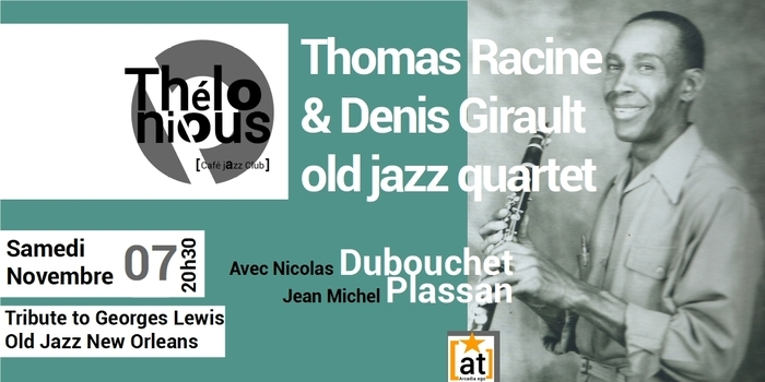 THOMAS RACINE & DENIS GIRAULT OLD JAZZ QUARTET – THELONIOUS CAFE JAZZ CLUB