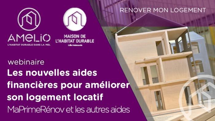 Les nouvelles aides financières pour améliorer son logement locatif : MaPrimeRénov et les autres aides